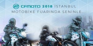 CF Moto 2018 İstanbul Motobike Fuarında