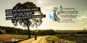 5.Gökçeada Motosiklet Festivali 05-08 Eylül 2018