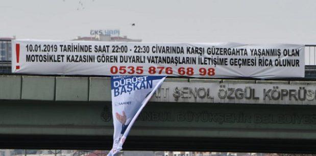 MOTOSİKLET KAZASI İÇİN PANKARTLA GÖRGÜ TANIĞI ARIYORLAR